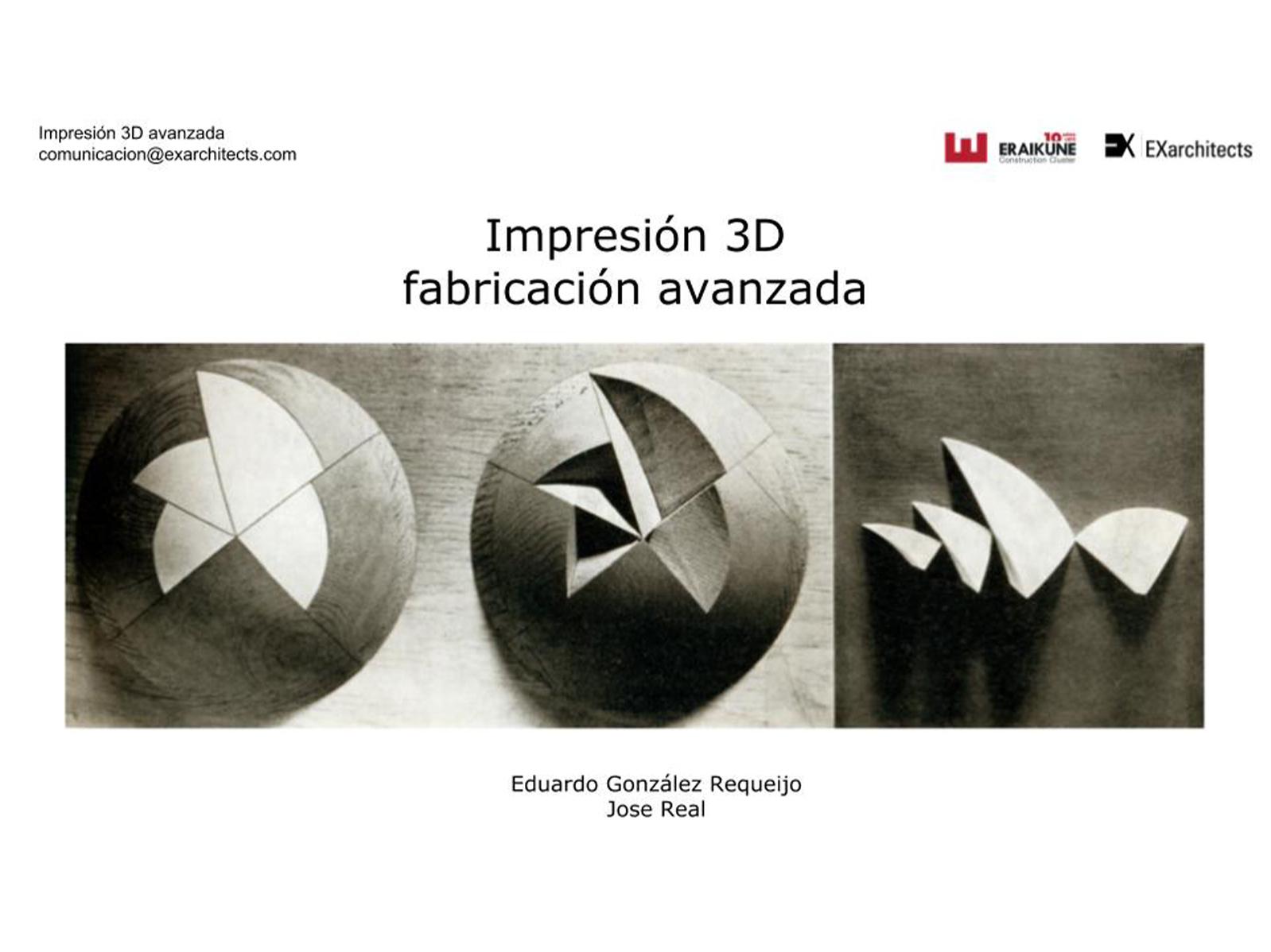 Taller impresión 3D avanzada impartido por EXarchitects en Eraikune